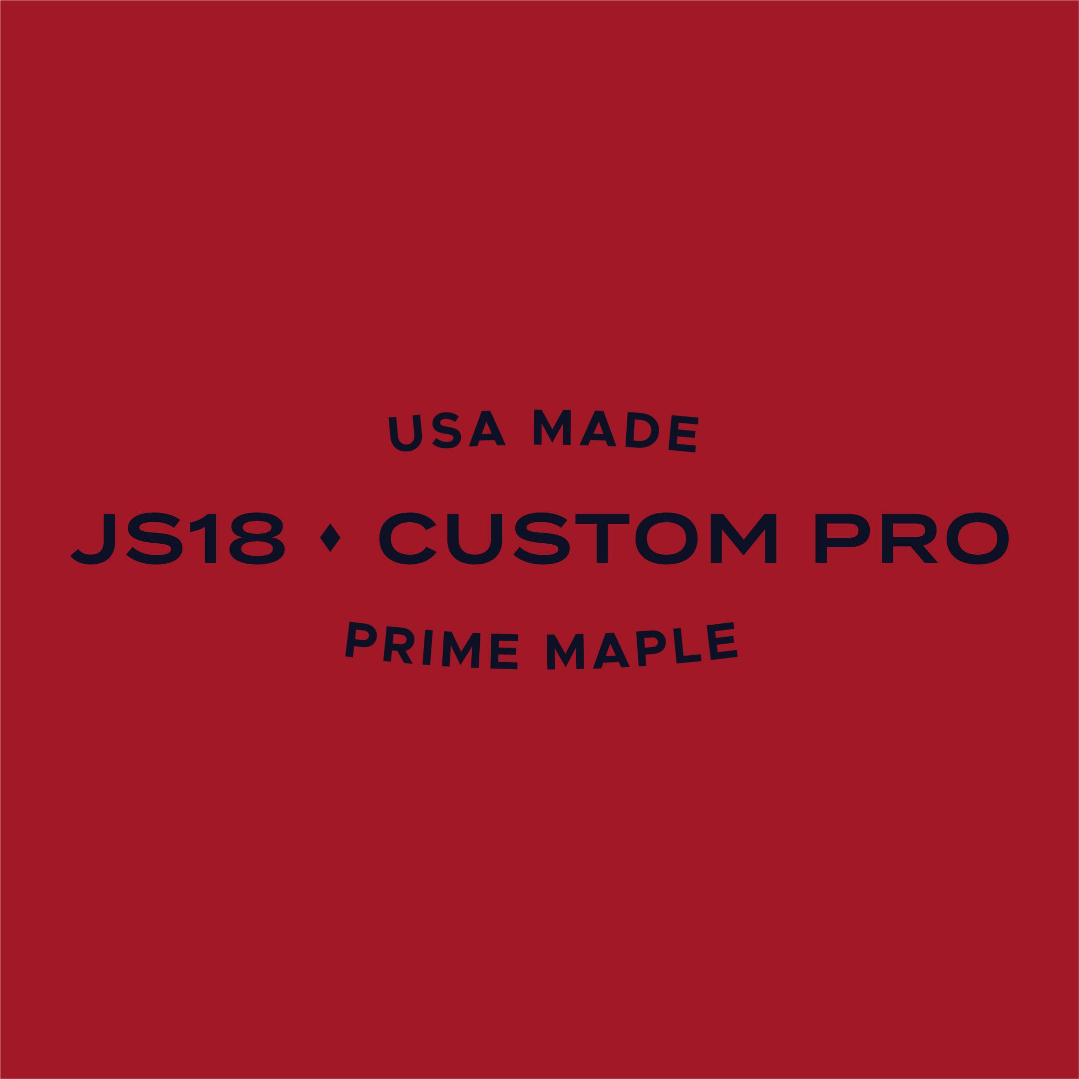 js18 custom pro